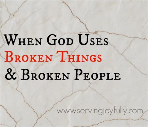 God Uses Broken by The Chair When God Uses Broken Things Broken
