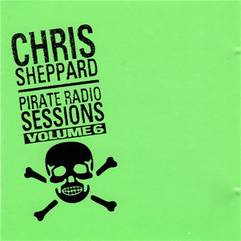 Radio Sessions chris sheppard pirate radio sessions volume 6 cd at