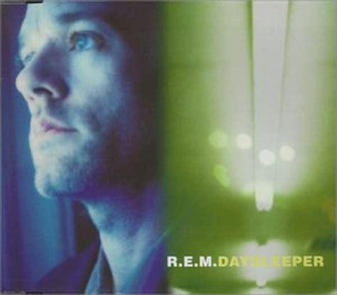 Day Sleeper Rem by Daysleeper Lyrics R E M Songtexte Lyrics De