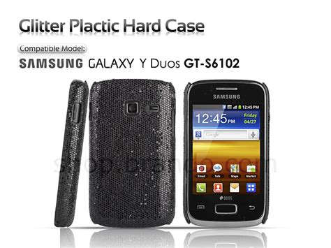 apps for samsung gt s6102 galaxy y duos free download samsung galaxy y duos gt s6102 glitter plactic hard case