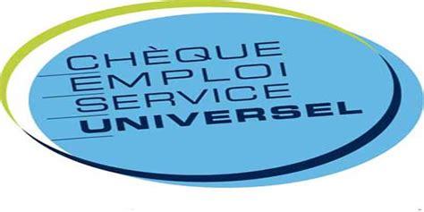 comment fonctionne les cheques emploi service 1986 le ch 232 que emploi service universel cesu