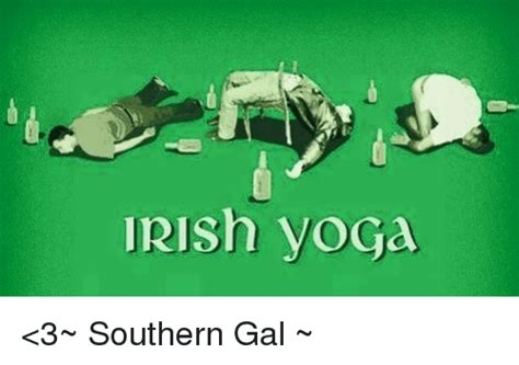 Irish Yoga Meme - 25 best memes about irish yoga irish yoga memes