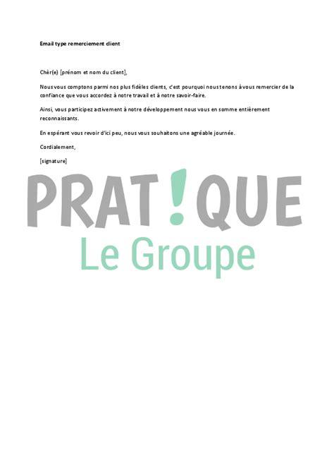 Exemple Lettre De Remerciement A Un Client Email Type De Remerciements Pour Un Client Pratique Fr
