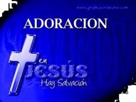 alabanza cristiana 53 best images about adoracion cristiana on pinterest