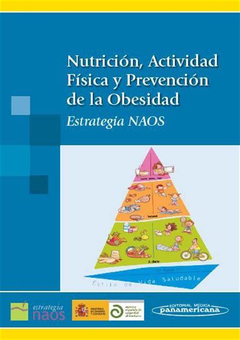 libro codigo de la obesidad nutrici 243 n actividad f 237 sica y prevenci 243 n de la obesidad estrate