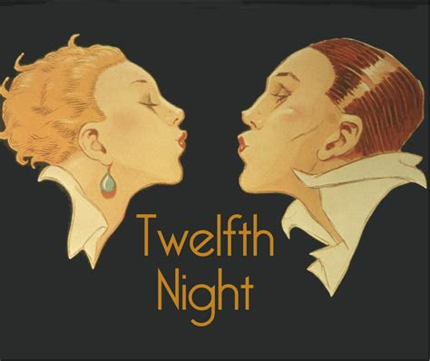 twelfth night performance as reproduction and re performance in twelfth night thorntonosity
