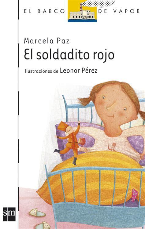 el paraguas rojo literatura infantil y juvenil sm el soldadito rojo literatura infantil y juvenil