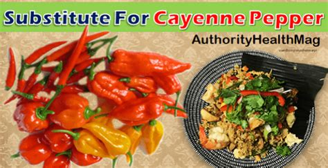 Cayenne Pepper Substitute For Detox by Authority Health Magazine Well Researched Articles On Health