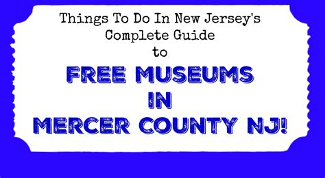 Mercer County Nj Records Free Museums In Mercer County Nj Things To Do In New Jersey