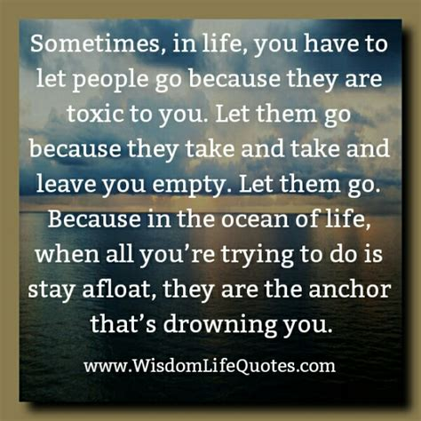 sometimes you have to let go quote toxic people sometimes you have to let go of people www pixshark com