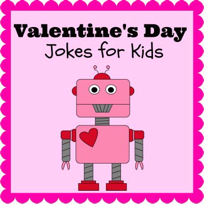 valentines jokes s day jokes for