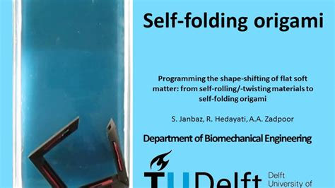 Self Folding Paper - self folding origami tu delft prof amir a zadpoor