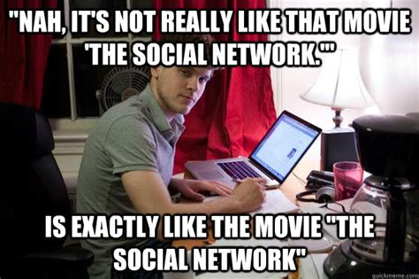 Social Network Meme - social network movie memes