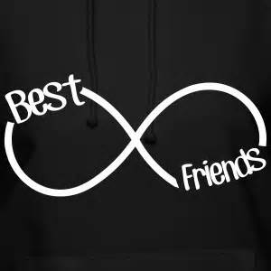 Friends Forever Infinity Best Friends Hoodies Sweatshirts Spreadshirt