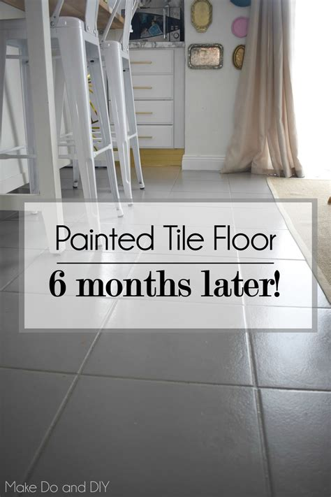 How To Paint Ceramic Tile Floor by Painted Tile Floor Six Months Later Make Do And Diy