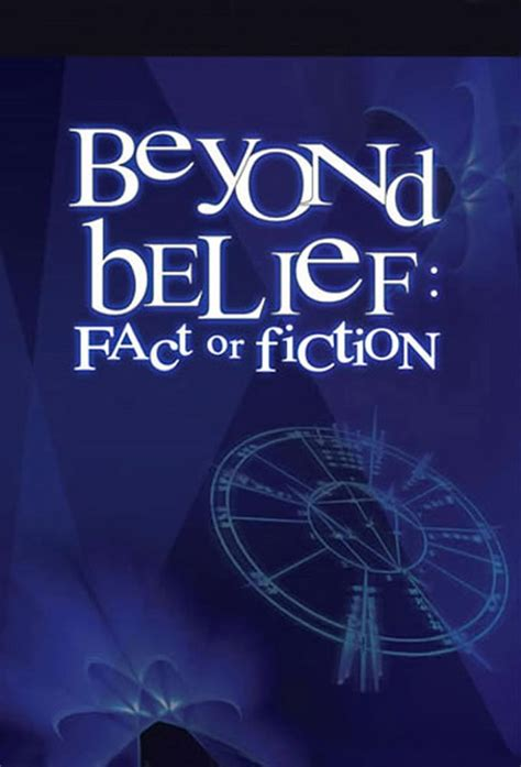 the fact or fiction serie beyond belief fact or fiction 1998 en streaming vf complet filmstreaming hd com
