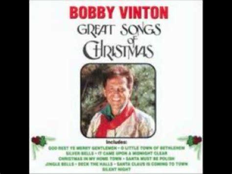 Comfort Ye Lyrics by Bobby Vinton God Rest Ye Merry Gentlemen Lyrics