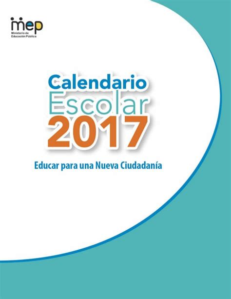 Calendario Escolar 2018 Costa Rica Mep Calendario Escolar 2017