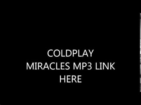 coldplay mp3 coldplay miracles mp3 download high quality audio free