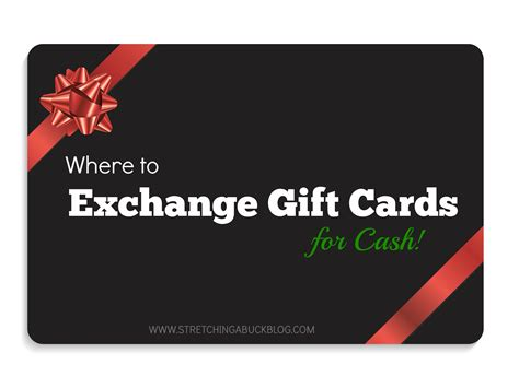 How To Exchange Gift Card For Cash - where to exchange gift cards for cash stretching a buck stretching a buck