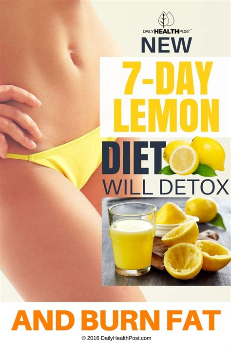 Should I Detox Before I Diet by Daily Health Post New 7 Day Lemon Diet Will Detox And