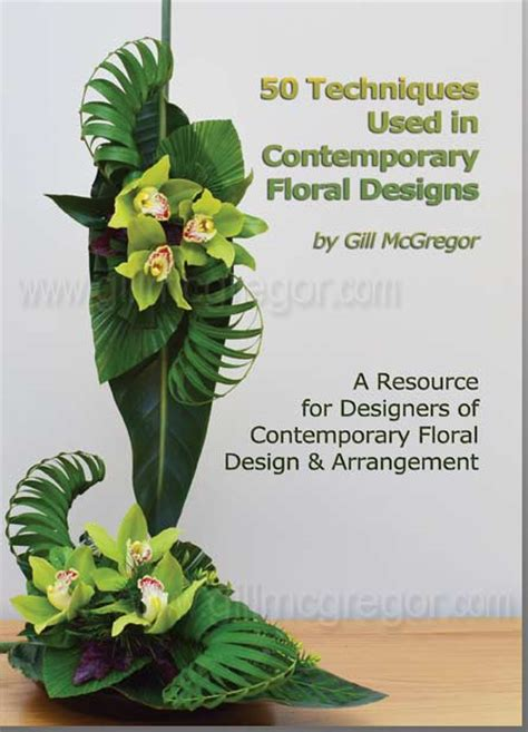 flower arrangement techniques 50 techniques gill mcgregor college publishers for uk