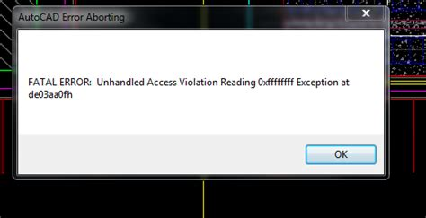 fatal error unhandled access violation reading xffffffff exception deaafh autodesk community