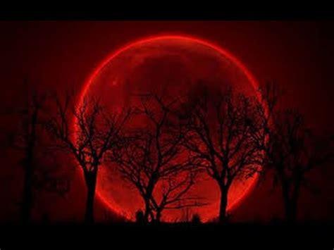 imagenes impresionantes de la naturaleza impresionantes im 193 genes de la luna de sangre youtube