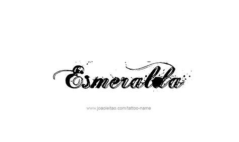 imagenes tatuajes que digan esmeralda esmeralda name tattoo designs