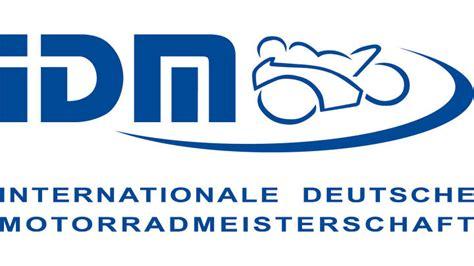 Ivm Industrieverband Motorrad Deutschland E V by Idm 2018 Ohne Ivm 18 09 2017 Motorradonline De
