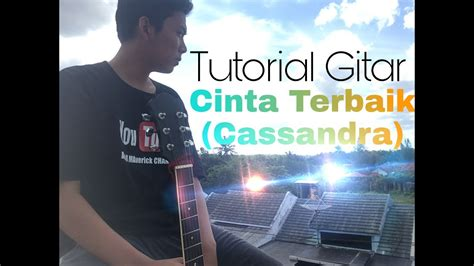tutorial gitar tutorial gitar cinta terbaik cassandra youtube
