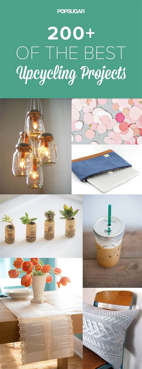 200 upcycling ideas that will your mind