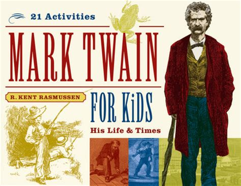 mark twain biography for students mark twain for kids independent publishers group