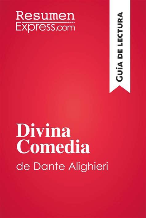 libro guila de blasn comedias divina comedia de dante alighieri gu 237 a de lectura 187 resumenexpress com una nueva manera de