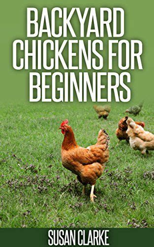 Backyard Chickens For Beginners Raising Chickens Backyard Chickens And Raising On