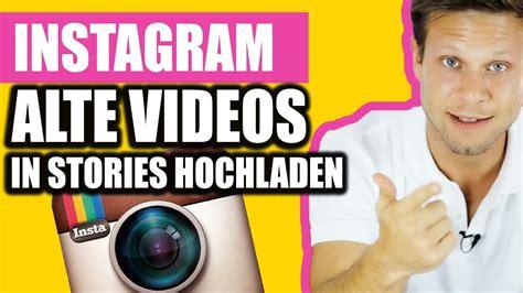 instagram app tutorial so l 228 dst du alte videos in deine instagram story splice