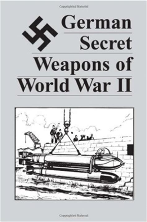 secret weapons books german secret weapons of world war 11