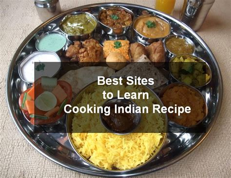 Best Kitchen Recipes by Top 5 Best To Learn Indian Cooking Recipe In