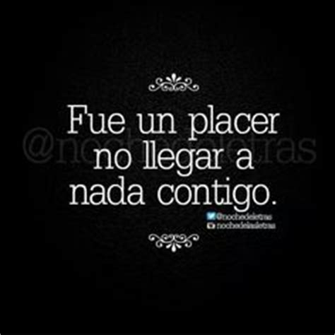 imagenes con frases que lindo fue conocerte 1000 images about frases on pinterest dios amor and te amo