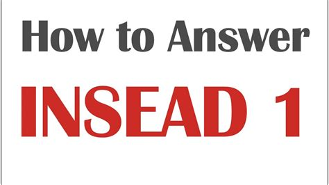 Mba Essay Questions Insead by Answering Insead S Mba Application Essay Question 1