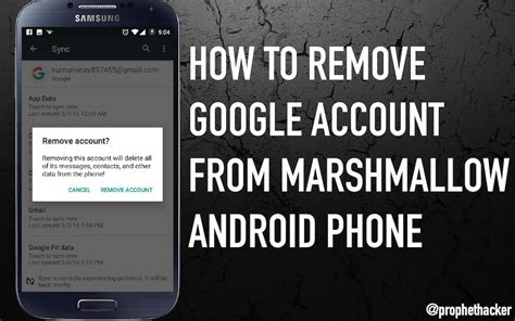 how to remove account from android phone how to remove account in marshmallow 6 0 without factory reset
