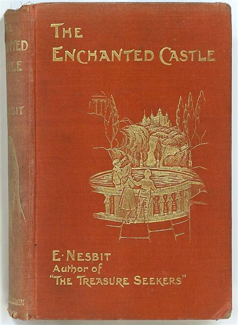 The Enchanted Castle free resources the enchanted castle by e nesbit