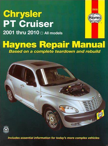 pt cruiser service manual haynes 2001 2010 pt cruiser repair service manual 2001 2010 haynes 25035
