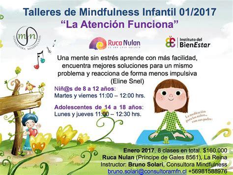 mindfulness para ensear y 8484456978 talleres mindfulness para ni 241 os y adultos enero 2017 ibechile