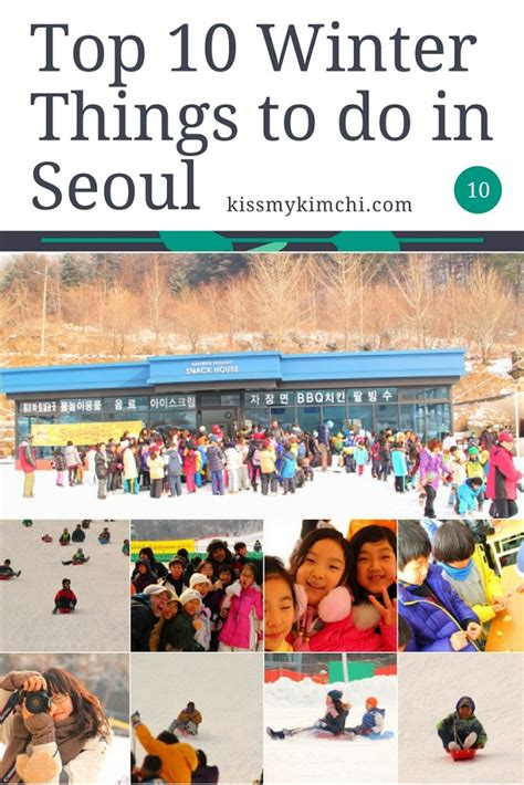the top 10 things to do in seoul tripadvisor seoul kmk top ten winter things to do in seoul kiss my kimchi