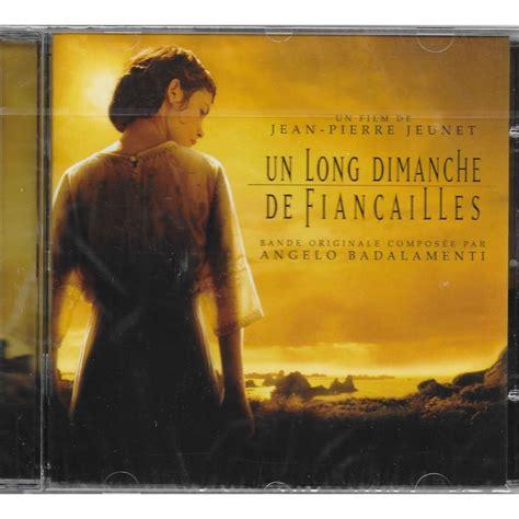 un long dimanche de b017rqkmie un long dimanche de fiancailles bof by angelo badalamenti cd with louviers ref 118213776