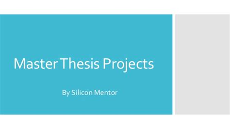 topics for master thesis master thesis projects