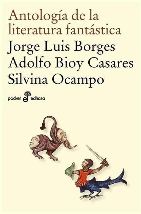 antologa de la literatura comprar libro antologia de la literatura fantastica