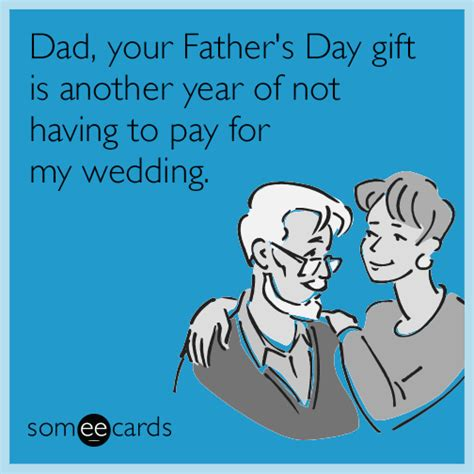 What S An E Gift Card - 23 hilarious e cards that say happy father s day better than a new tie ever