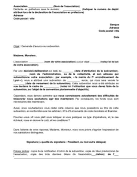 Demande De Subvention Association Lettre Lettre De Demande D Une Avance De Subvention Par Une Association 224 Sa Banque Mod 232 Le De Lettre